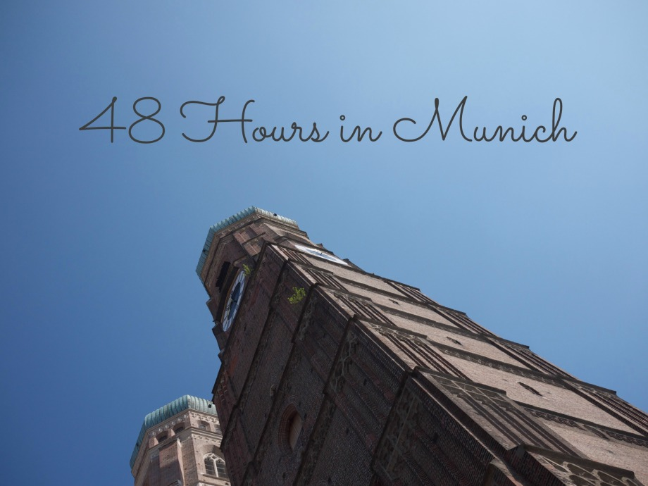 Kiwi and Peach's 48 Hours in Munich Guide