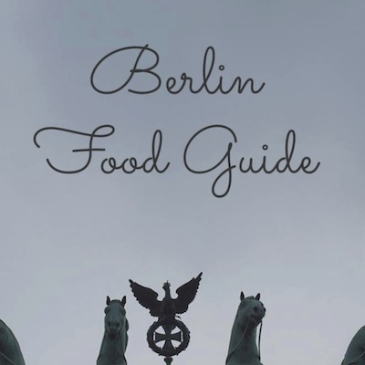 Berlin Food Guide from Kiwi and Peach