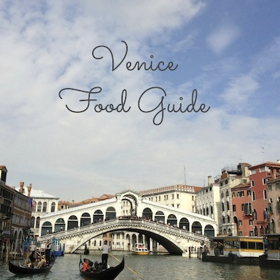 Venice Food Guide from Kiwi and Peach